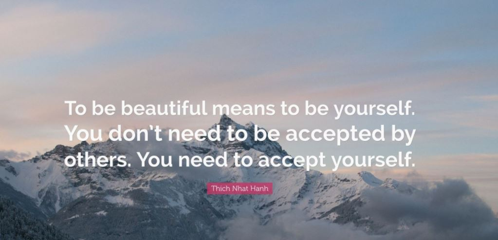 You Don't Need To Be Accepted By Others